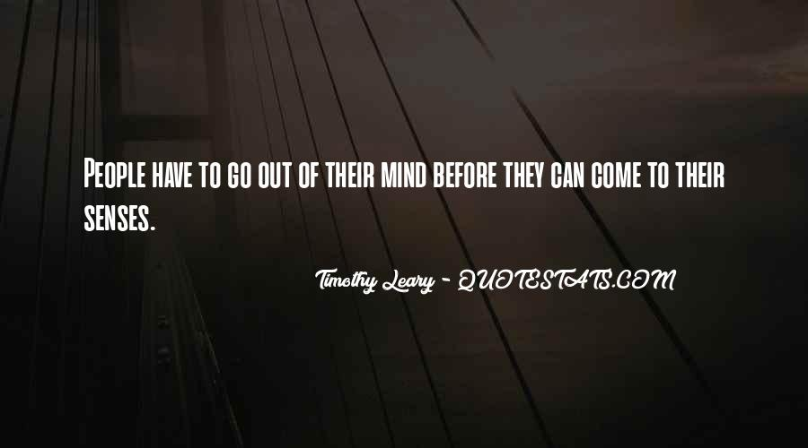 Quotes About Timothy Leary #1329958