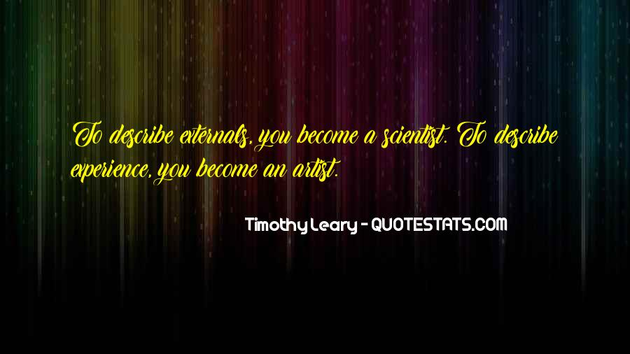 Quotes About Timothy Leary #133155