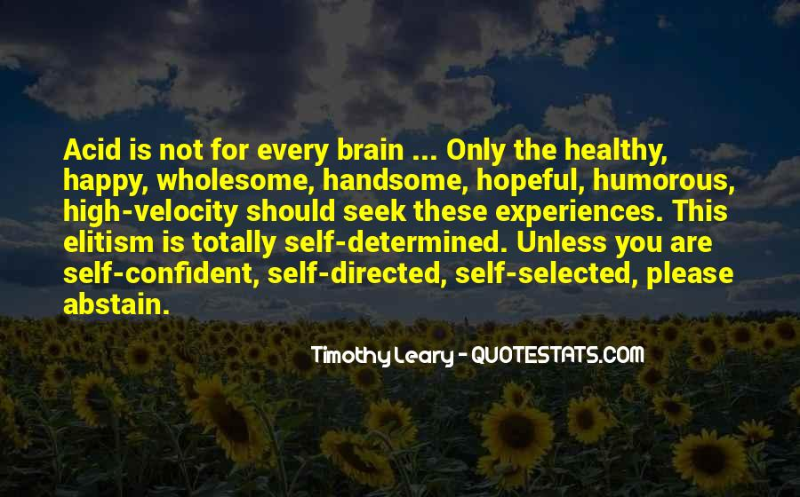 Quotes About Timothy Leary #267011