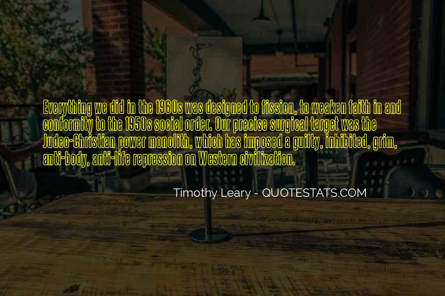 Quotes About Timothy Leary #31623