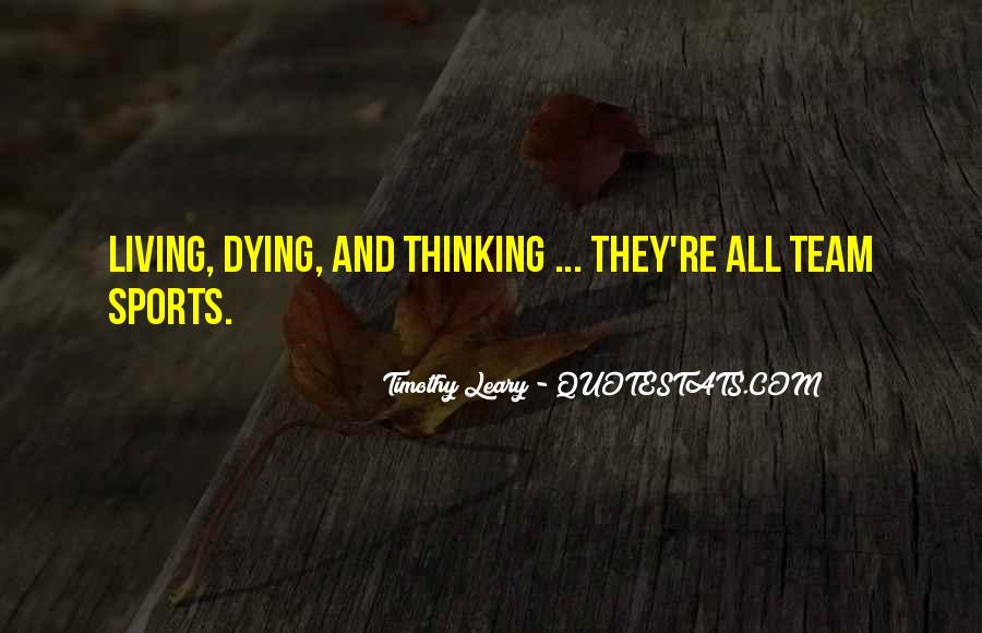 Quotes About Timothy Leary #34201