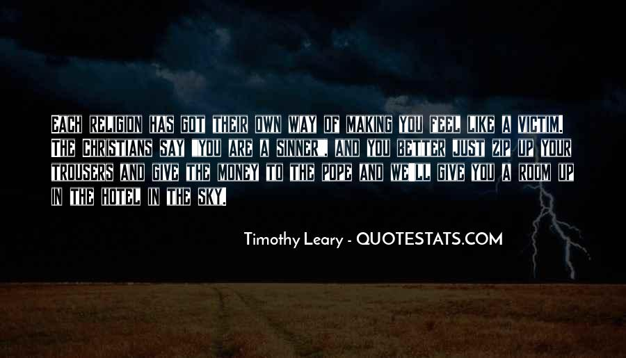 Quotes About Timothy Leary #430762