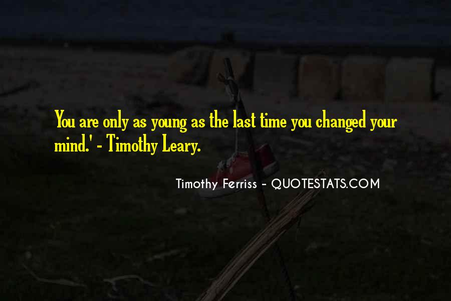 Quotes About Timothy Leary #609425