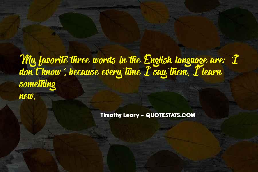 Quotes About Timothy Leary #774815