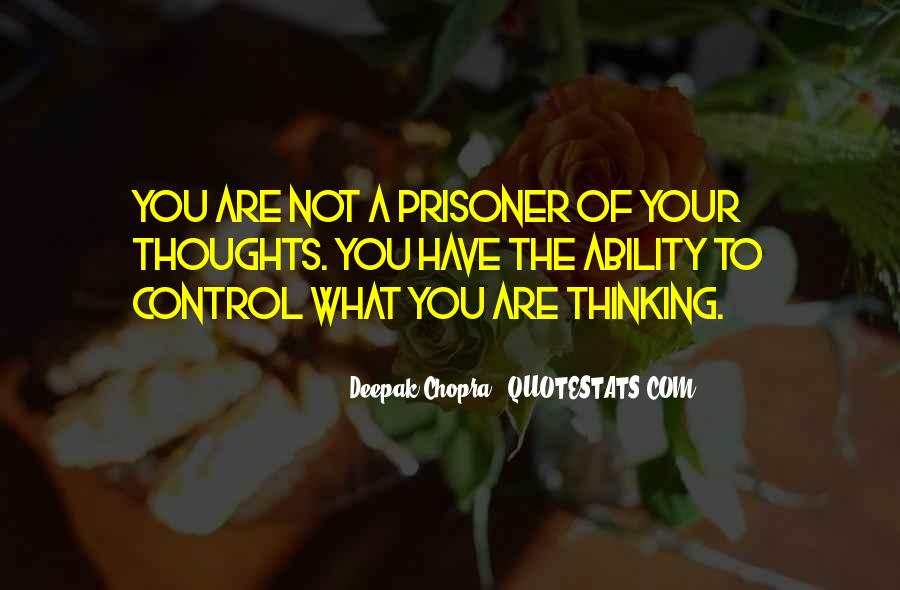 Prisoner Of My Own Thoughts Quotes #1234906