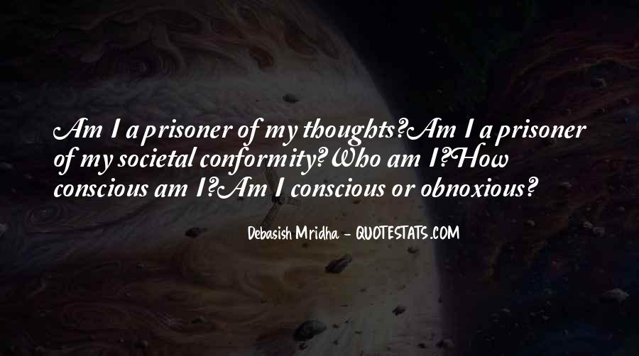 Prisoner Of My Own Thoughts Quotes #1852977