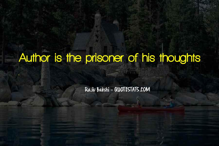 Prisoner Of My Own Thoughts Quotes #473054