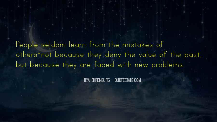 Problems Of The Past Quotes #1395815