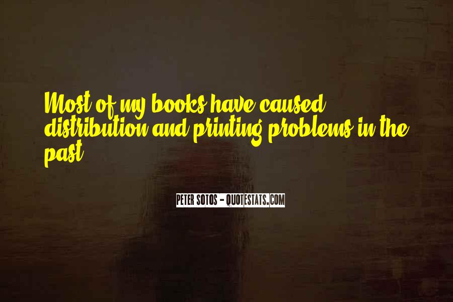 Problems Of The Past Quotes #1402983