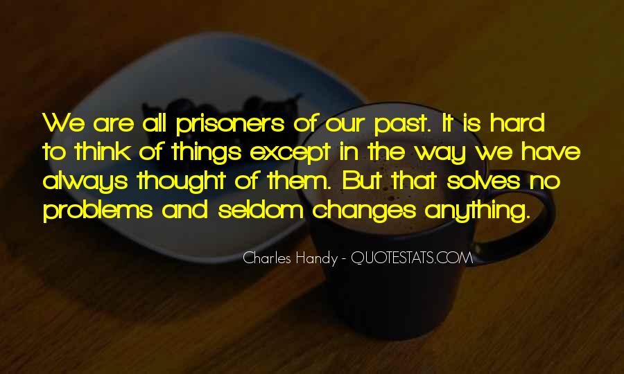 Problems Of The Past Quotes #1643671