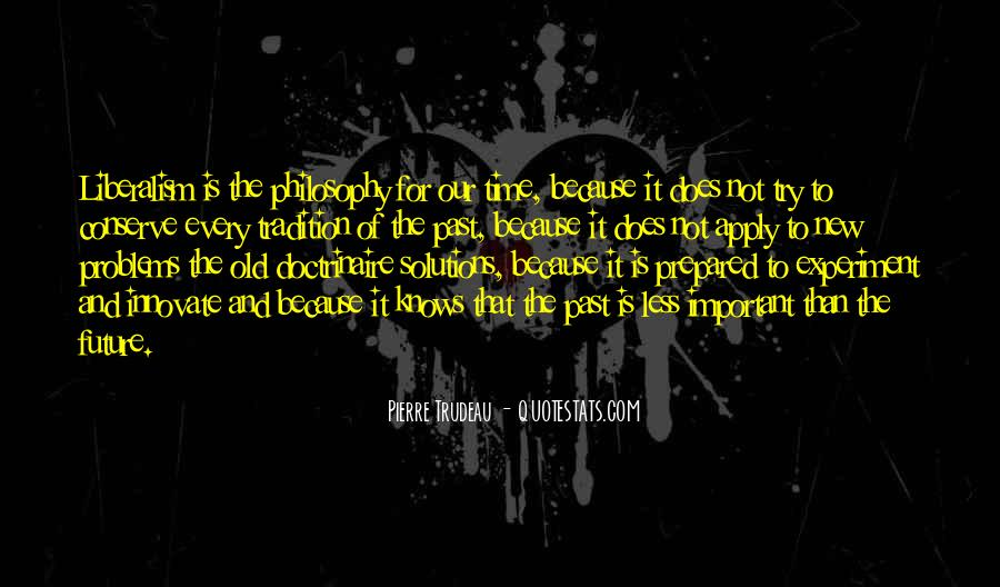 Problems Of The Past Quotes #1866749