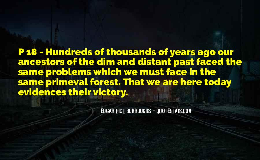 Problems Of The Past Quotes #984387