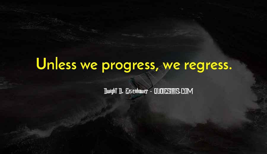 Progress Regress Quotes #326383