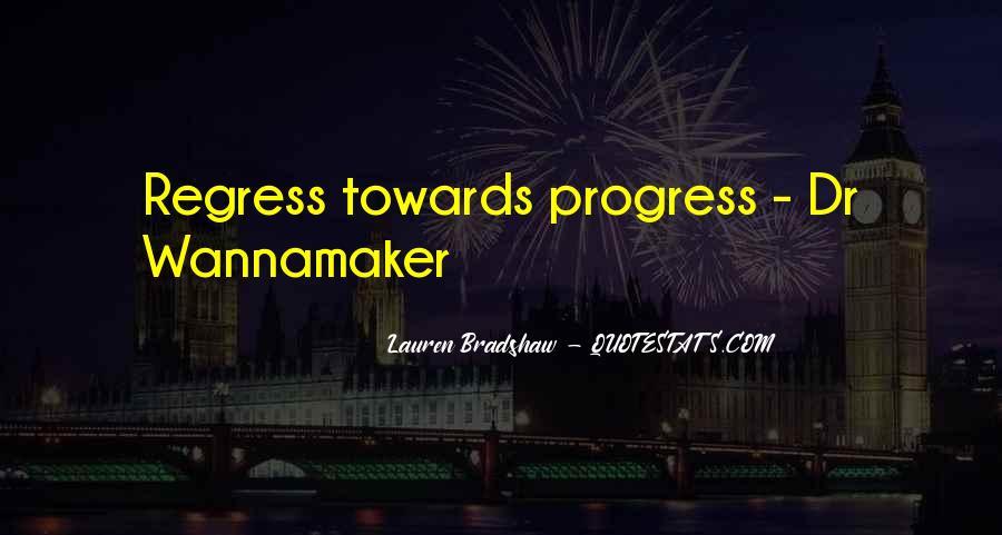 Progress Regress Quotes #827489