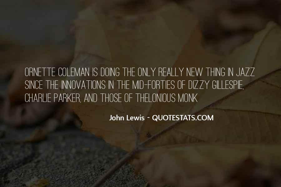 Quotes About Dizzy Gillespie #1372130