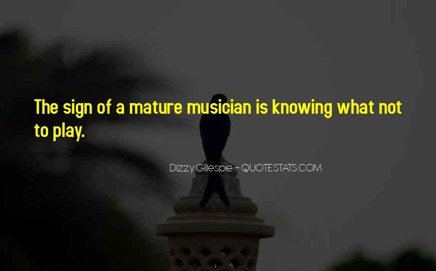 Quotes About Dizzy Gillespie #347633