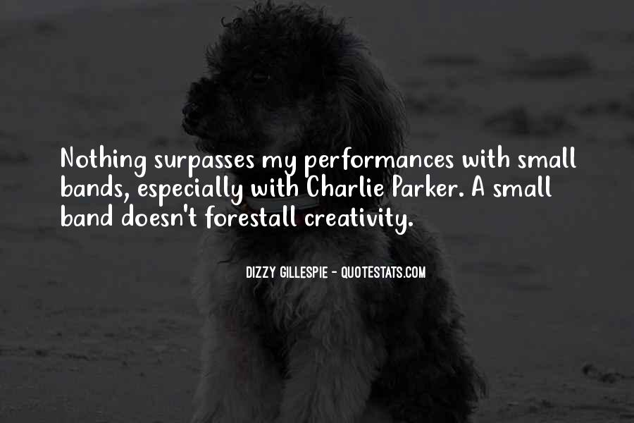 Quotes About Dizzy Gillespie #605724