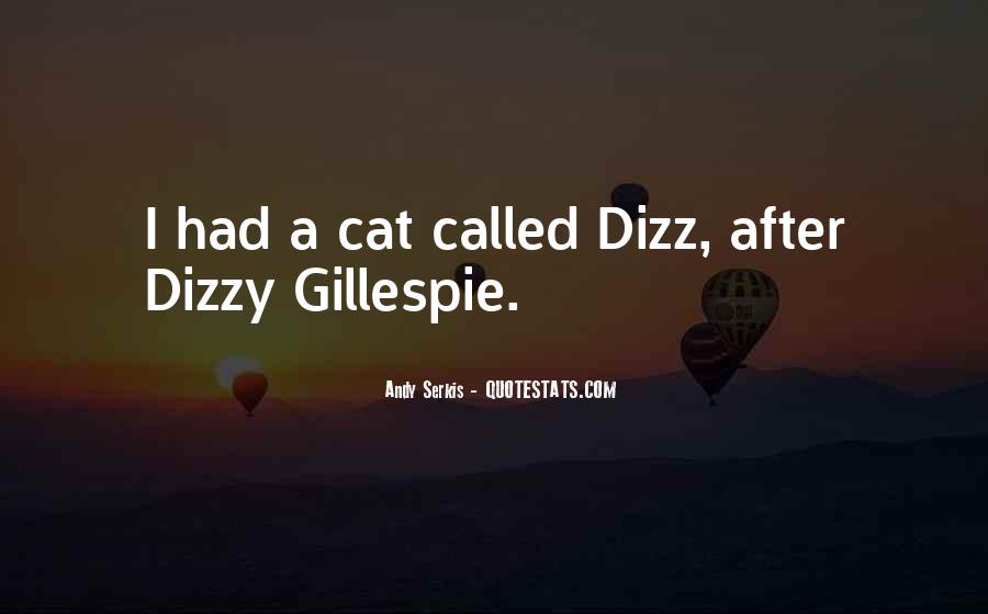 Quotes About Dizzy Gillespie #637568