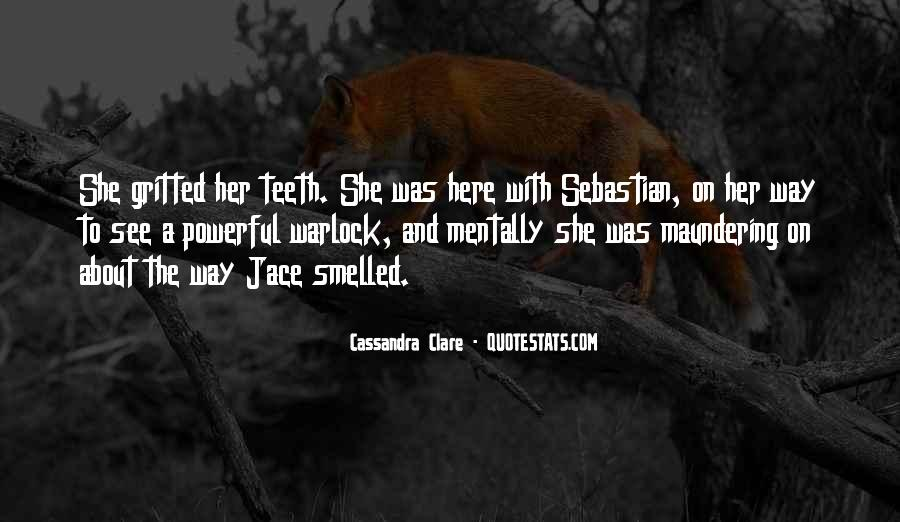 Quotes About Cassandra #16790