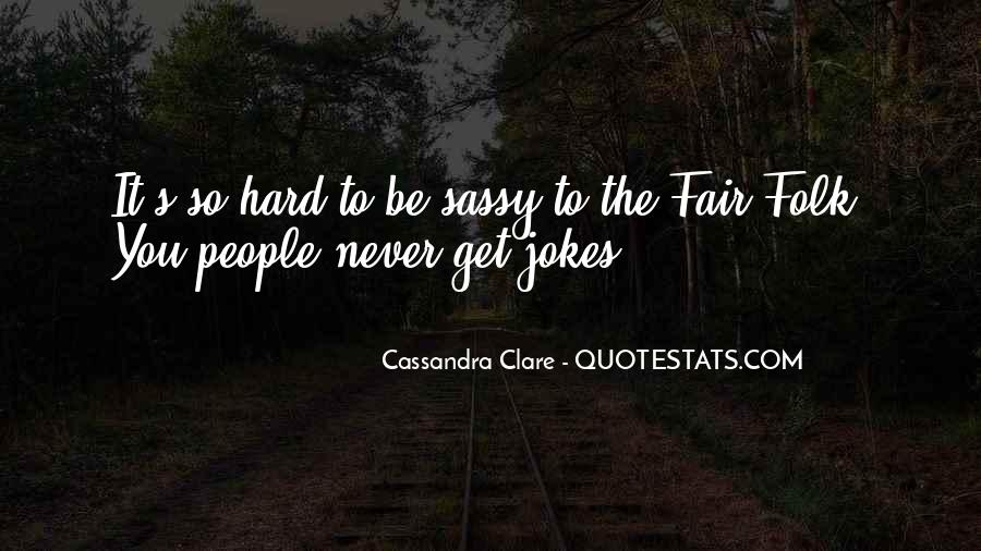 Quotes About Cassandra #32814