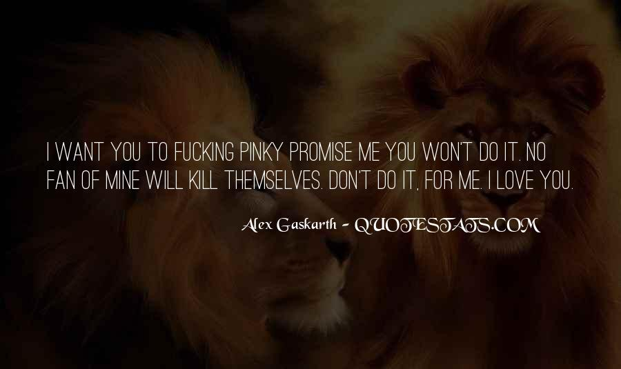 Promise Me You Love Me Quotes #1026264