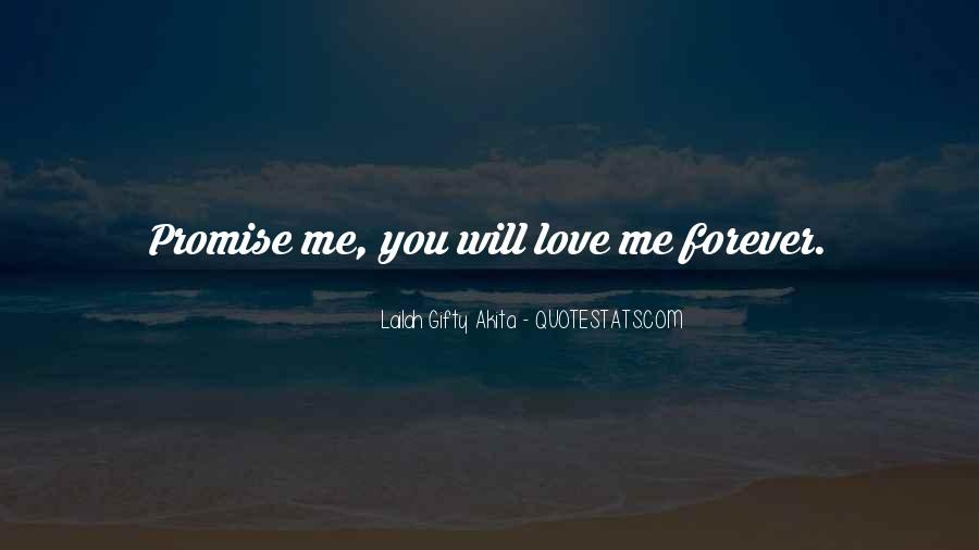 Promise Me You Love Me Quotes #1049716