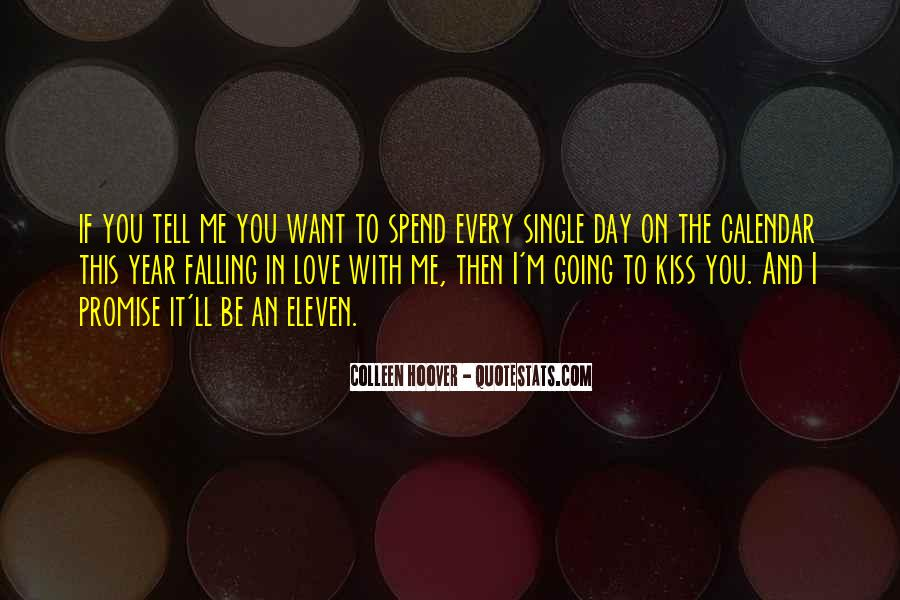 Promise Me You Love Me Quotes #1084013