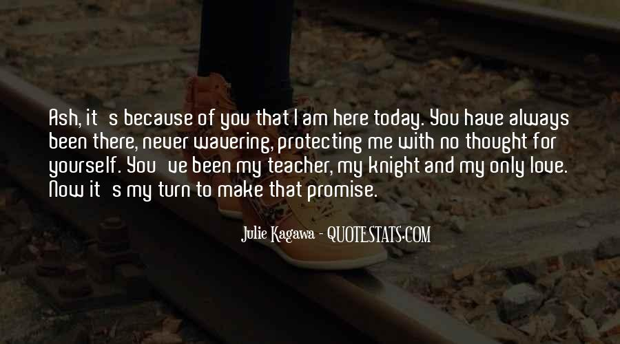 Promise Me You Love Me Quotes #1223602