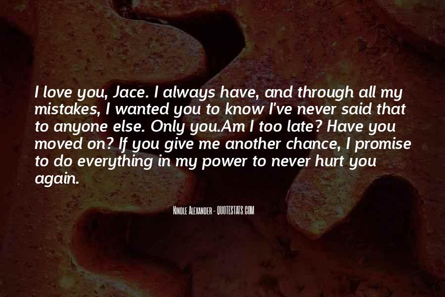 Promise Me You Love Me Quotes #1342006