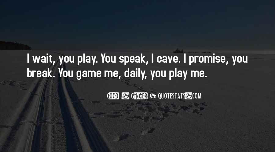 Promise Me You Love Me Quotes #1488940