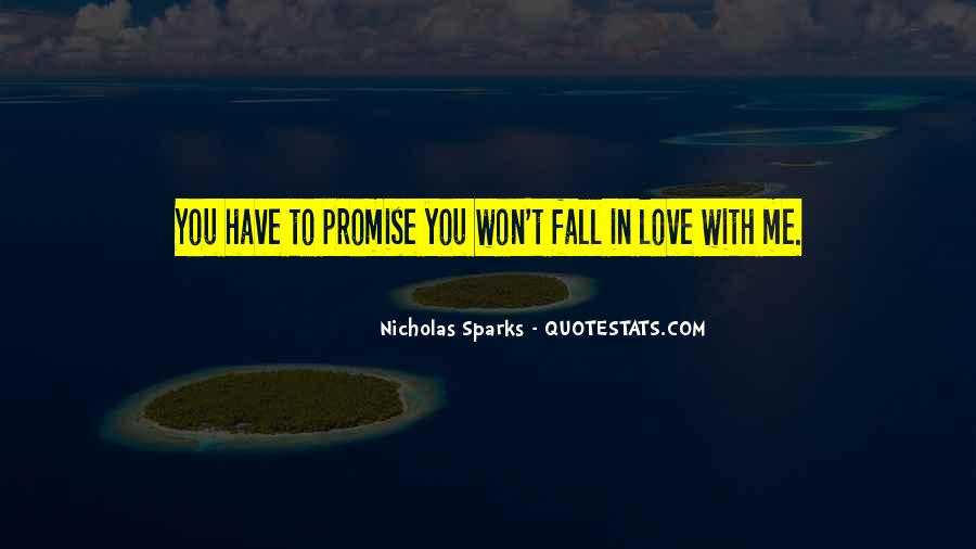 Promise Me You Love Me Quotes #156843