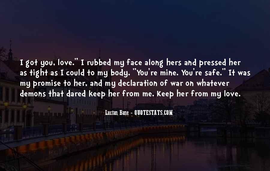 Promise Me You Love Me Quotes #1791686