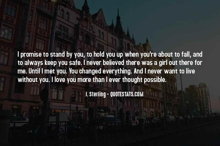 Promise Me You Love Me Quotes #1823266