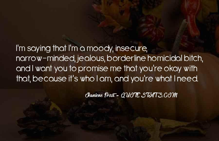 Promise Me You Love Me Quotes #273420