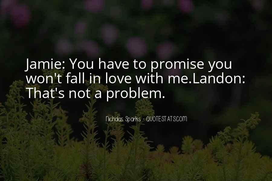 Promise Me You Love Me Quotes #402034
