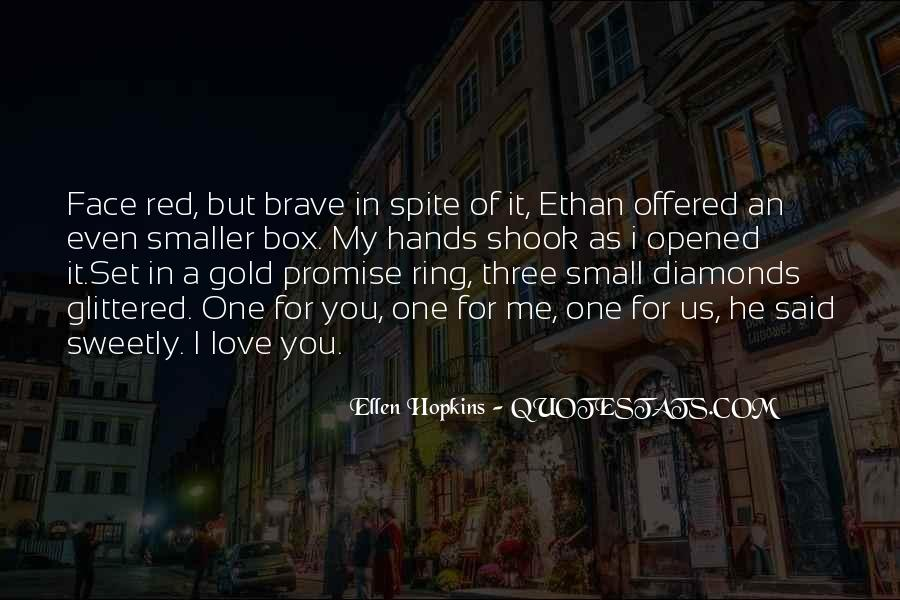 Promise Me You Love Me Quotes #559706