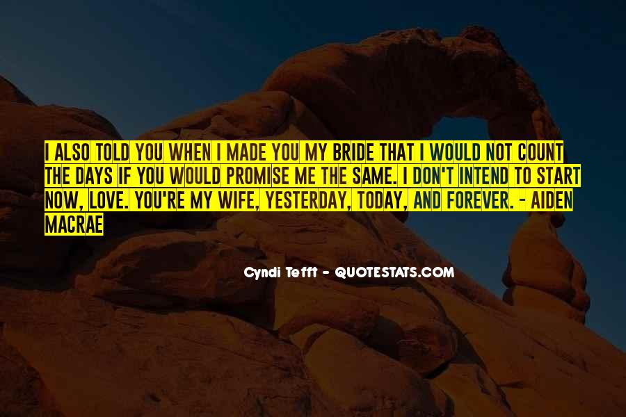 Promise Me You Love Me Quotes #765211