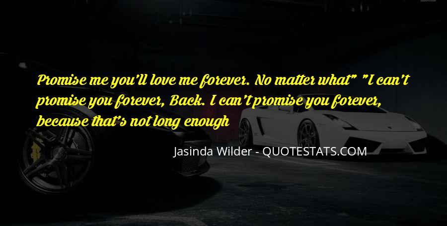 Promise Me You Love Me Quotes #785187