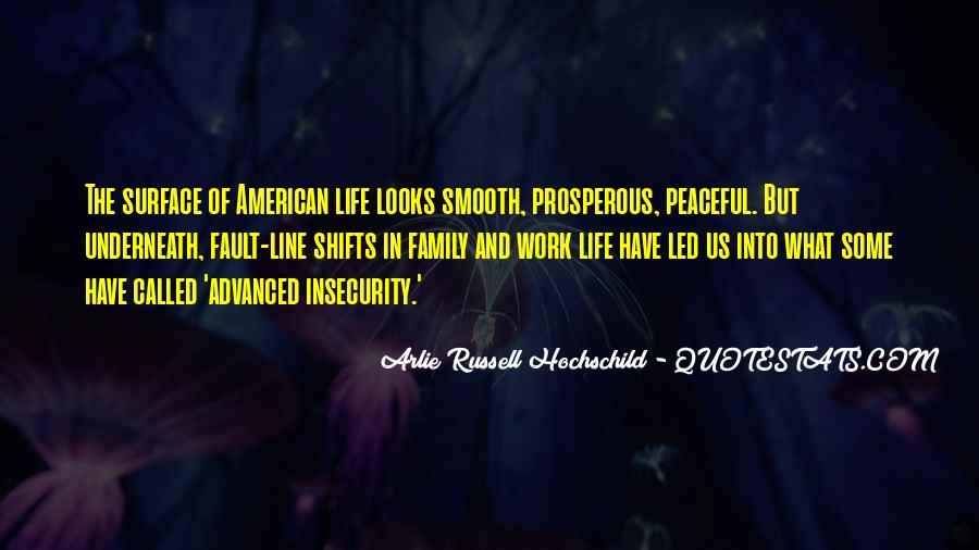 Prosperous Life Quotes #1081391