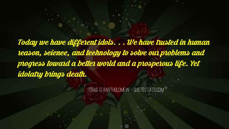 Prosperous Life Quotes #1429083