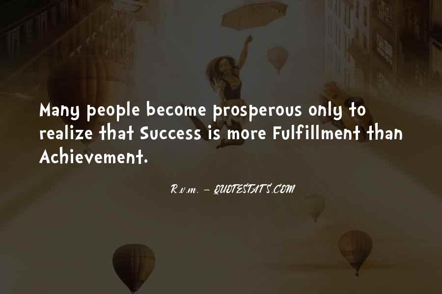Prosperous Life Quotes #1432526