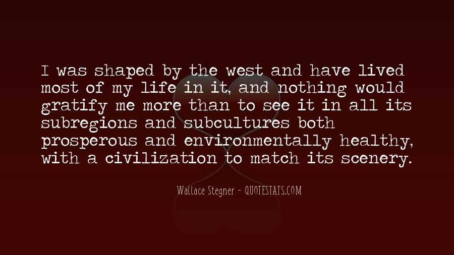 Prosperous Life Quotes #1641150
