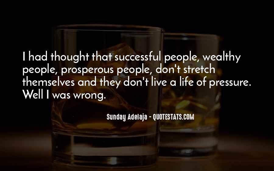 Prosperous Life Quotes #469364