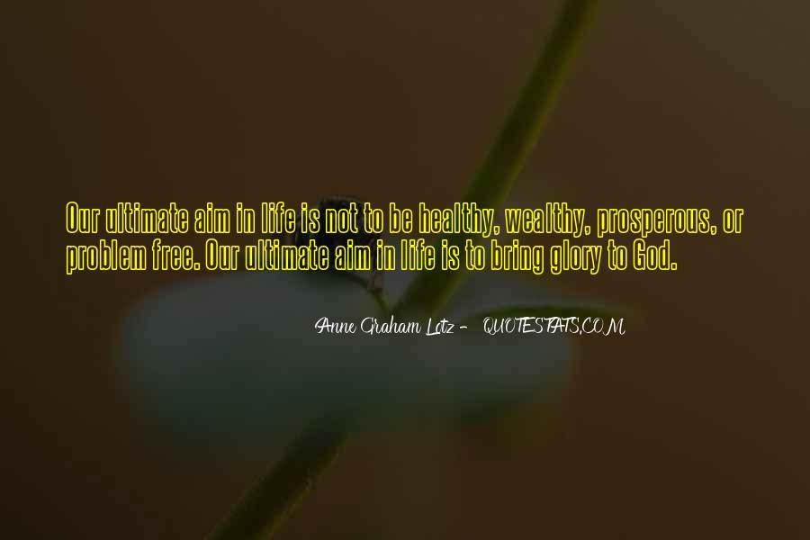 Prosperous Life Quotes #688085