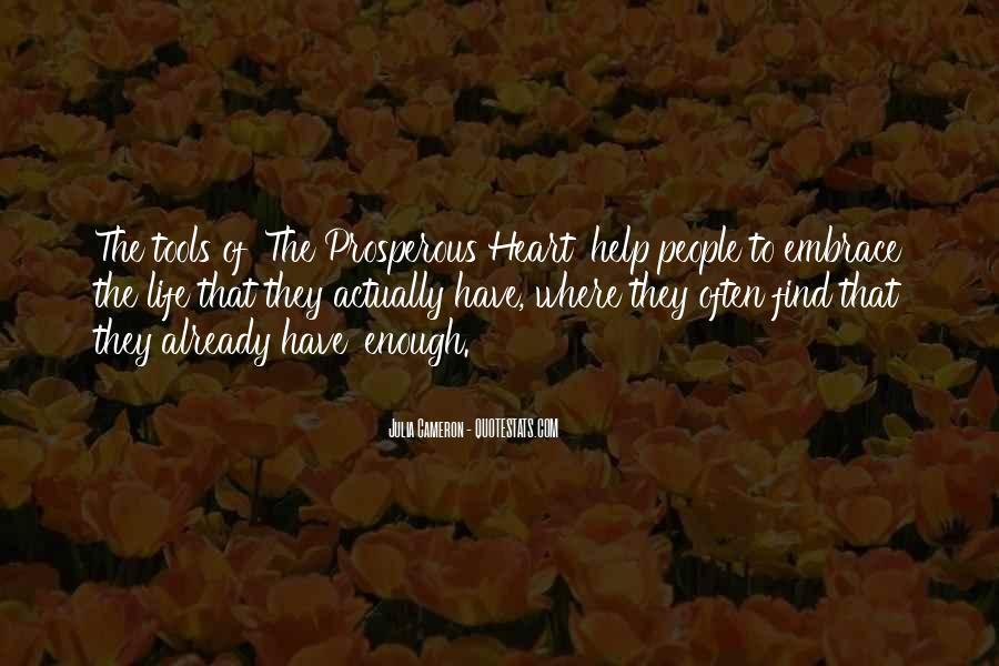 Prosperous Life Quotes #832890