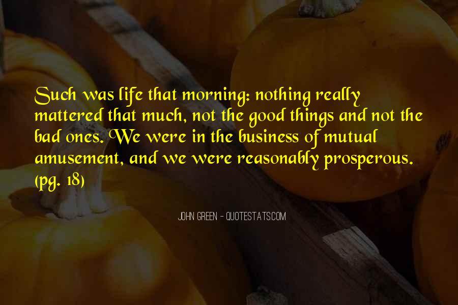 Prosperous Life Quotes #875925