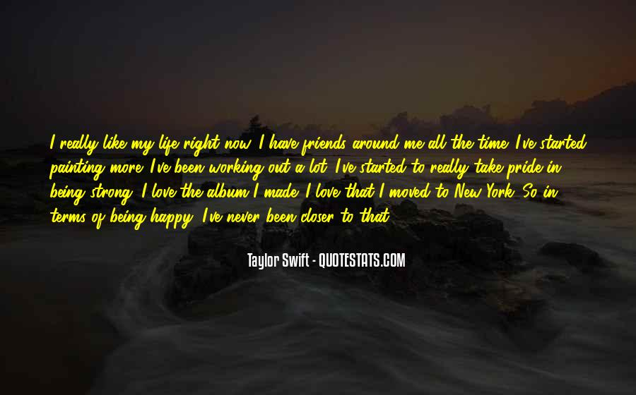 Quotes About Being Moved On And Happy #1386978