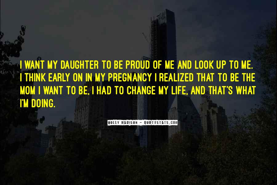 Proud Of Mom Quotes #1476454
