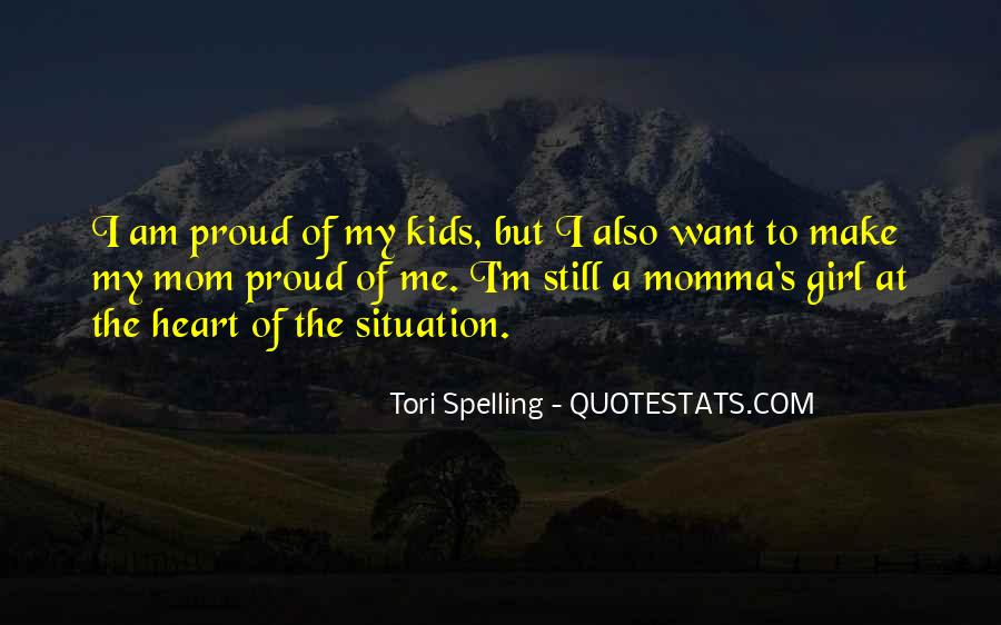 Proud Of Mom Quotes #1709842