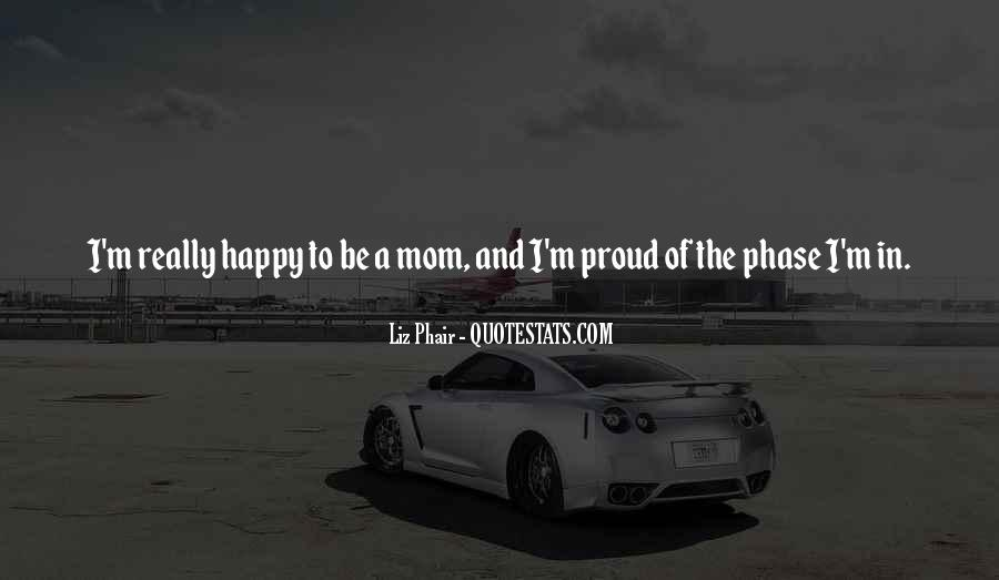 Proud Of Mom Quotes #893913